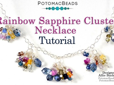 Rainbow Sapphire Cluster Necklace - Wire Working Tutorial