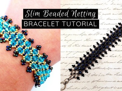 Slim Beaded Netting Bracelet Tutorial | Seed Beads and Crystal Bicones | Jewelry Making