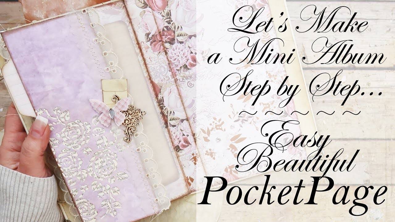 Easy Vellum Pocket Page & Simply Beautiful Embellishing for BEGINNERS!!