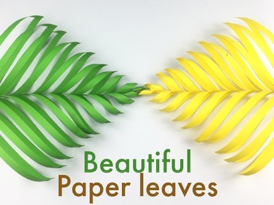 3D Paper Leaves | How To Make Beautiful Paper Leaves | Beautiful Craft Ideas