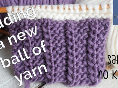 A safe and easy way to add a new ball of yarn (no knots) - So Woolly