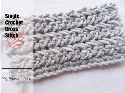 Crochet: Single Crochet Cross Stitch
