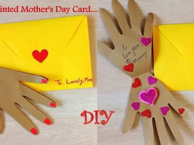 Easy Unique Mother's Day Card | Hand shape Mother's Day card idea.