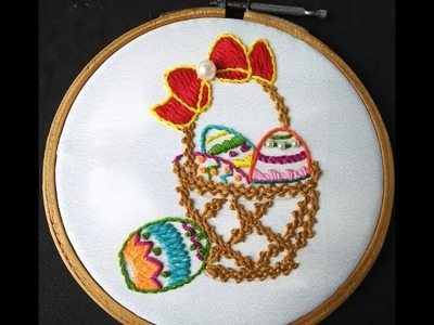 Hand Embroidery | Easter Egg Basket Embroidery | Colourful Egg Basket Embroidery Tutorial