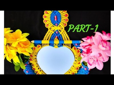 Macrame  ???? Heart Shape Mirror With Flowers Hanging Tiutorial !! PART - 1