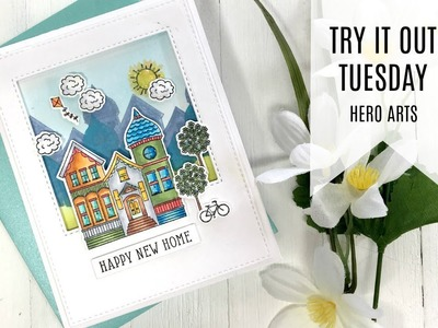 Try It Out Tuesday. Hero Arts House - Stamp & Cut . Happy New Home Card