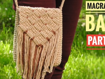 DIY Macrame Shoulder Bag 2019   Part 2   Macrame & Crochet Combination