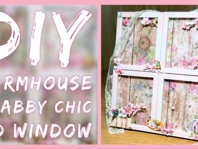 DIY Shabby Chic Farmhouse 3D Window - Spring Dollar Tree Room Decor - Mother's Day Gift Idea