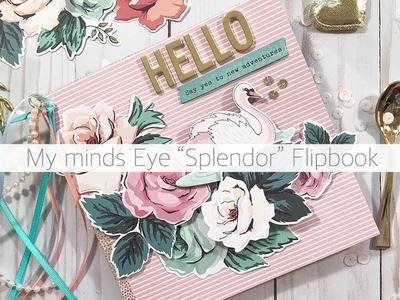 """FLORALS AND SWANS FLIPBOOK USING """"SPLENDOR"""" COLLECTION"""