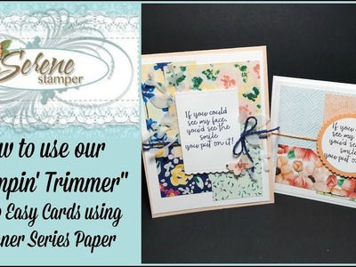 How to use our Stampin' Trimmer & Two Easy Cards with Designer Series Paper