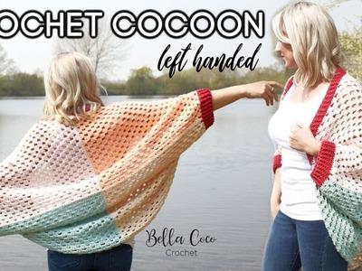 LEFT HANDED CROCHET: CROCHET COCOON. CARDIGAN | Bella Coco Crochet AD