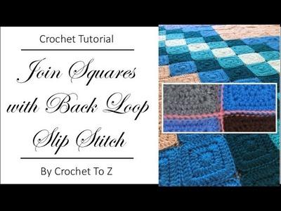 Back Loop Slip Stitch Join