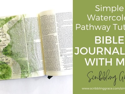 Bible Journaling With Me- Simple Watercolor Path Tutorial