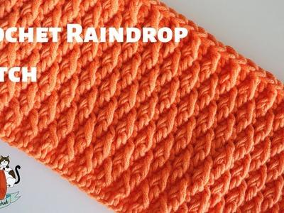 Crochet Raindrop Stitch. Beginner Friendly