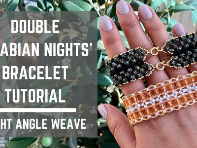 Double Arabian Nights bracelet tutorial | Right Angle Weave