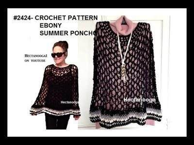 How to crochet an EASY SUMMER PONCHO, #2424 EBONY PONCHO
