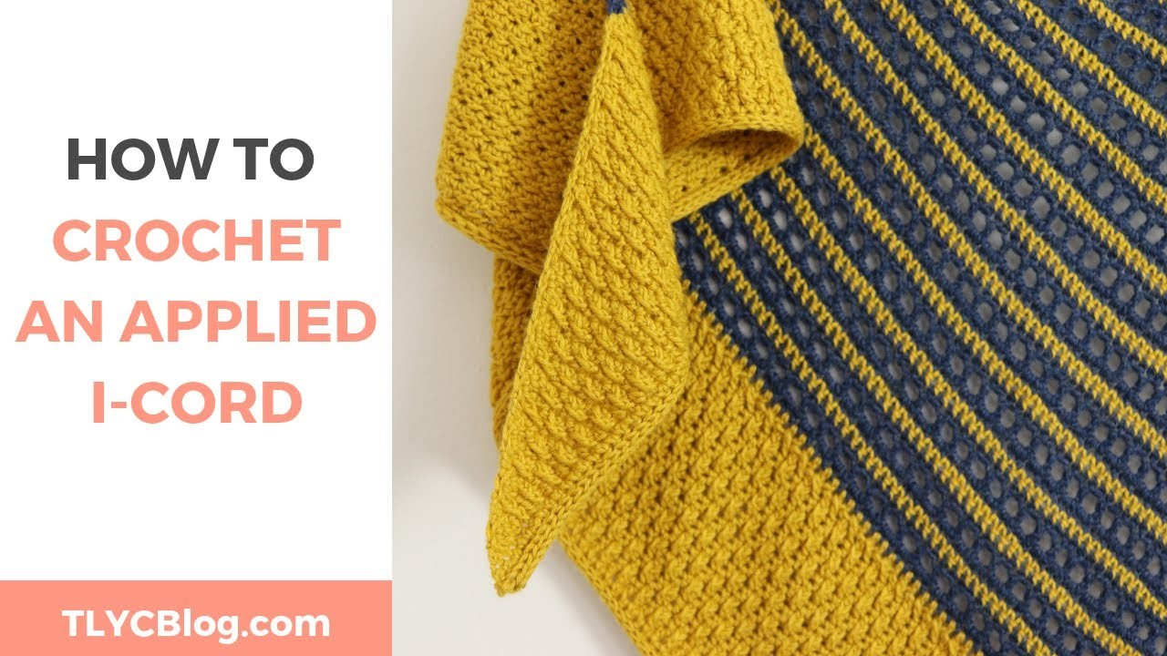 How To Crochet an I-Cord Edge *Easy crochet tutorial of the knitted I-cord technique*