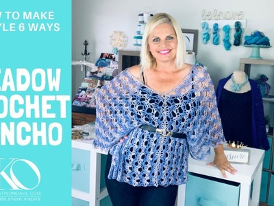 How to Crochet Meadow Poncho Tutorial Plus How to Style 6 Different Ways