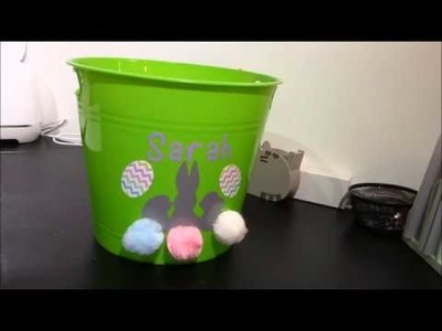 Make your own personalized Easter basket with Cricut