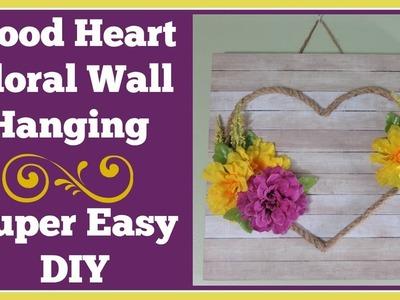Wood Heart Wall Plaque DIY ???? Really Easy Farmhouse style