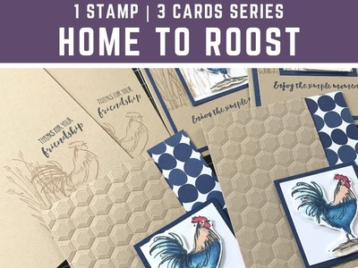 1 Stamp, 3 Cards | Home to Roost | Stampin' Up!