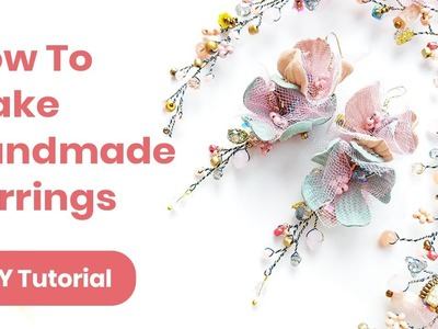 DIY Earrings Handmade Idea. Graduation or Wedding Outfit. Spring.Summer Look 2019
