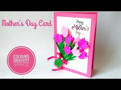 Diy Easy Mother's Day Card Tutorial. How to make 3D Mother's Day Card by Colours Creativity Space