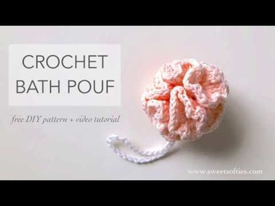 How to Crochet: BATH POUF || DIY Tutorial + Free Pattern (TEA ROSE SPA SET 2 of 4)