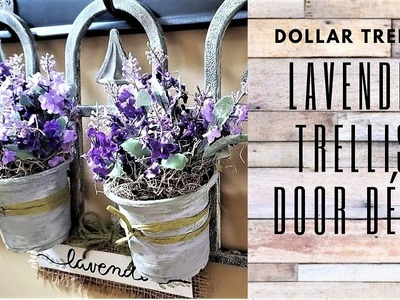 LAVENDER TRELLIS GARDEN FRONT DOOR DECOR ~ FARMHOUSE Dollar Tree DIY (2019)