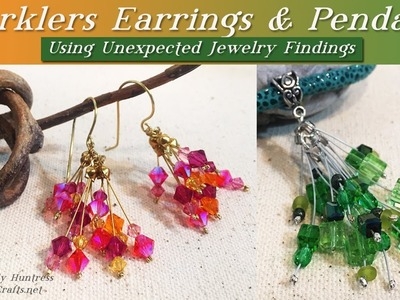 Sparklers Earrings & Pendants with Unexpected Jewelry Findings Tutorial