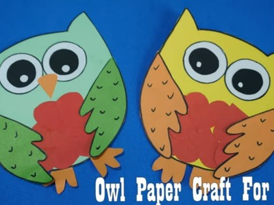 Owl Crafts for kids with paper |  How to make  Paper Owl   Craft ideas for kids