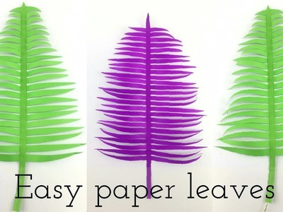 Paper Leaves | DIY Paper Craft Ideas ,Videos & Tutorials | How To Make a Beautiful Paper Leaf