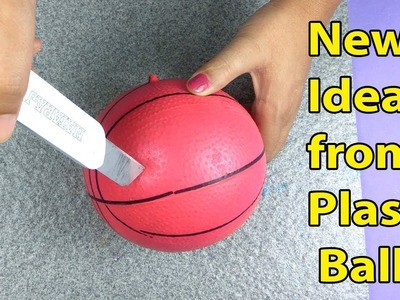 Reusing Old Plastic Ball - Easy best out of waste Craft Idea -  DIY Activities