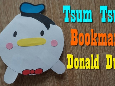 Tsum Tsum Bookmark DIY  | Donald Duck | Tsum Tsum  paper craft ideas for kids