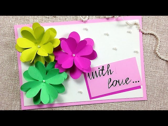 DIY Greeting card idea with flowers for mothers day. Cards for Birthday. Anniversary Gift Idea