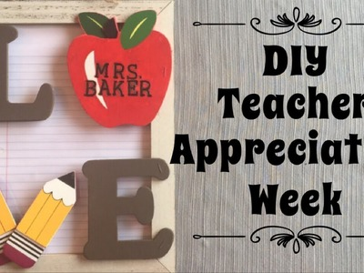 DIY Teachers Week