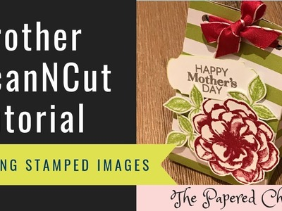 Brother ScanNCut Tips & Tricks - Cutting Stamped Images - Sentimental Rose Paper Pumpkin