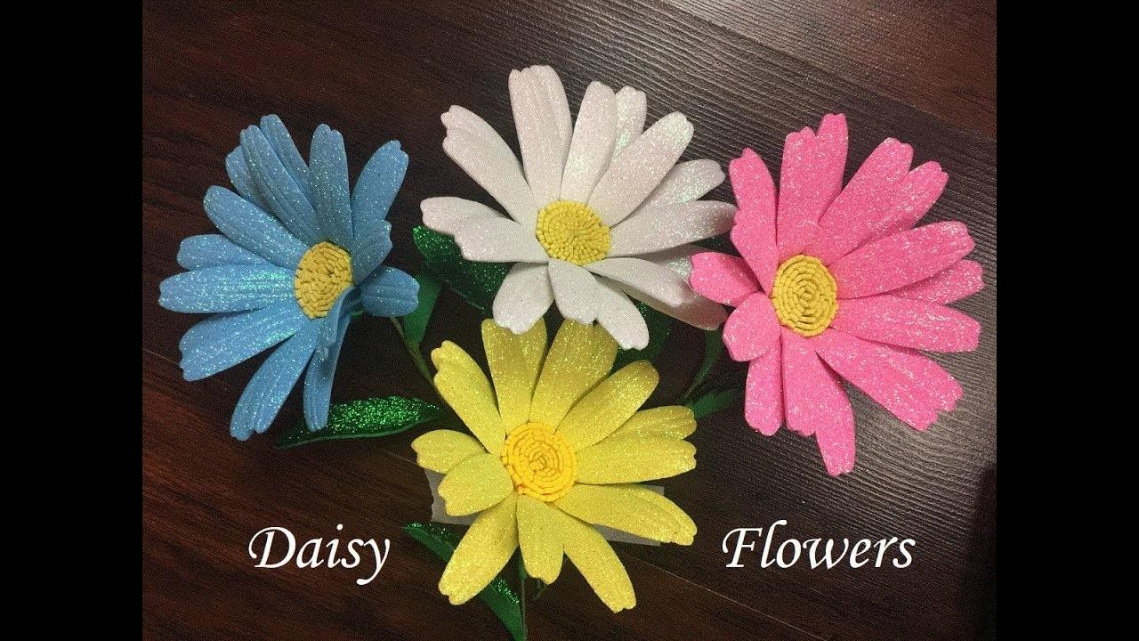 DIY: How to make a Daisy flower with glitter foam sheets. flor margarita en goma eva - foamy