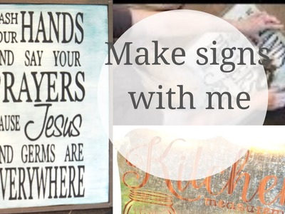 DIY. MAKE SIGNS WITH ME. USING MY CRICUT