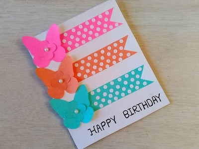 Handmade Butterfly Birthday Card. DIY Beautiful Birthday Card Idea.