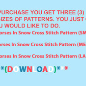 CRAFTS Horses In Snow Cross Stitch Pattern***LOOK****Buyers Can Download Your Pattern As Soon As They Complete The Purchase