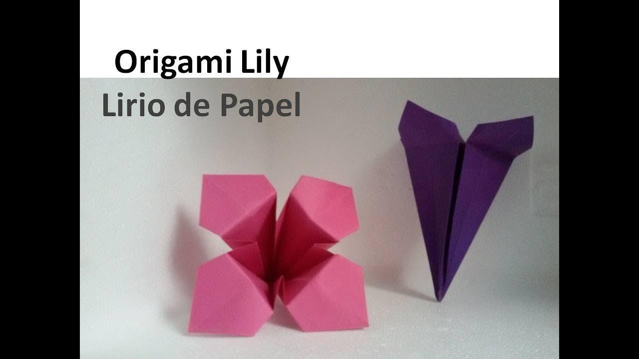 Origami Lily, Flower Crafts - Lirio de Papel, Manualidades de Flores