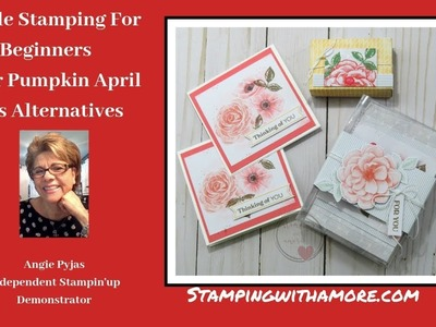 SImple Stamping For Beginners Paper Pumpkin April and Alternatives