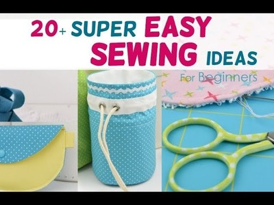 20+ Super Easy Sewing Projects For Beginners