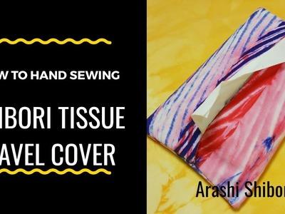 Hand Sewing Project : Shibori Tissue Travel Cover