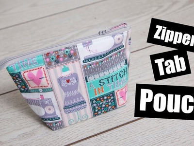 Tab Zipper pouch Sewing tutorial
