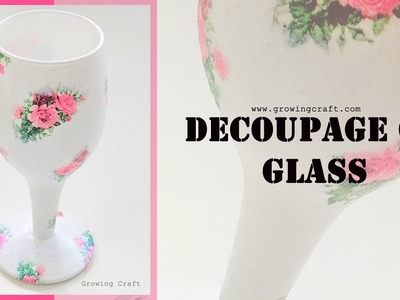 DECOUPAGE ON GLASS♥DECOUPAGE FOR BEGINNERS♥GROWING CRAFT♥DIY HOME DECOR AND GIFTS