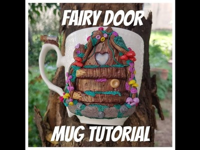 DIY Polymer Clay Fairy Door Mug #polymerclay