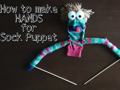 How to Make 'HANDS' for Sock Puppets | DIY