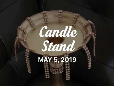 DIY Candle Stand Decorations